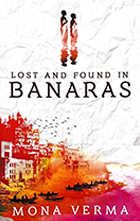 <b>Lost & Found in Banaras</b> <br> Available on Amazon & Kindle
