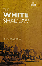 <b>The White Shadow</b> <br> Available on Amazon & Kindle