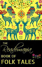 <b>The Readomania Book of Folk Tales</b> <br> Available on Amazon & Kindle
